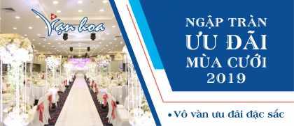 Trung tâm tiệc cưới và sự kiện Vạn Hoa